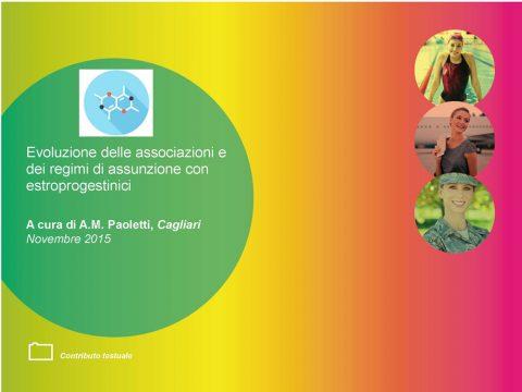 Evoluzione delle associazioni e dei regimi di assunzione con estroprogestinici