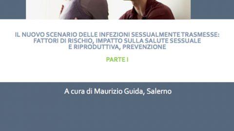 Il nuovo scenario delle infezioni sessualmente trasmesse: fattori di rischio, impatto sulla salute sessuale e riproduttiva, prevenzione – Parte II