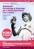WORKSHOP Dermatologo & Ginecologo per la Salute della Donna. Cute e ormoni