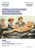 Approccio multidisciplinare nella pratica clinica ostetrica-ginecologica