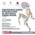 CORSO RESIDENZIALE AVANZATO IN PATOLOGIA E CLINICA DEL TRATTO GENITALE FEMMINILE INFERIORE – 4°edizione