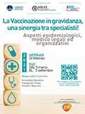 La Vaccinazione in gravidanza, una sinergia tra specialisti!
