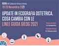 Update in ecografia ostetrica. Cosa cambia con le linee guida SIEOG 2021