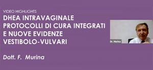 DHEA intravaginale - Protocolli di cura integrati e nuove evidenze vestibolo-vulvari