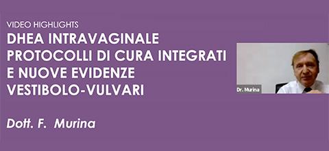 DHEA intravaginale – Protocolli di cura integrati e nuove evidenze vestibolo-vulvari