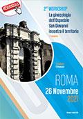 2° Workshop - La ginecologia dell'ospedale San Giovanni incontra il territorio