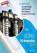 2° Workshop • La ginecologia dell'ospedale San Giovanni incontra il territorio