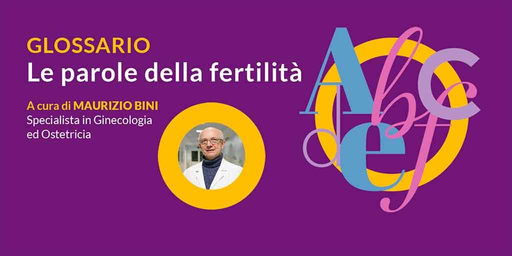 Il glossario della fertilità
